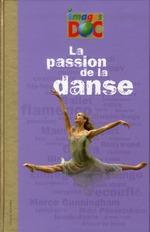 la passion de la danse - Marie-Valentine Chaudron