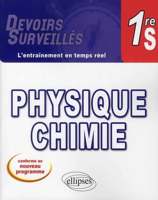 Devoirs Surveilles; Physique Chimie ; Premiere S ; L'Entrainement En Temps Reel