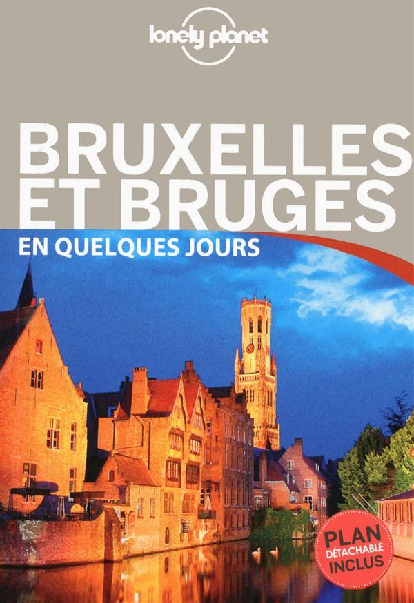 Bruxelles, Bruges, Anvers Et Gand En Quelques Jours (2e Edition)