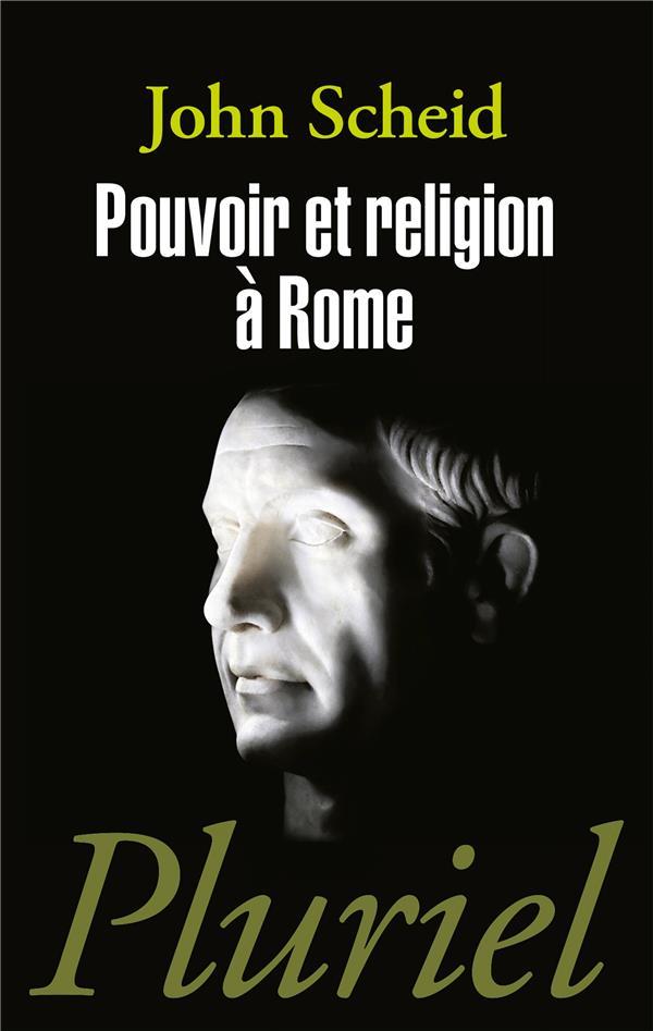 POUVOIR ET RELIGION A ROME