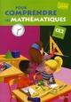 Pour comprendre les mathematiques ; CE2 ; cycle 3 ; fichier de l'élève