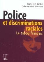 Couverture de Police Et Discriminiations Raciales
