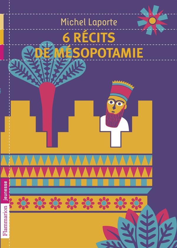 6 Recits De Mesopotamie