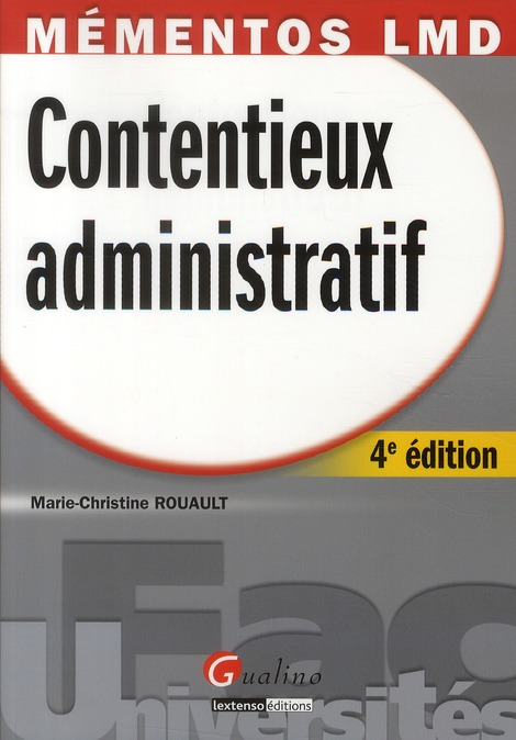 Contentieux Administratif (4e Edition)