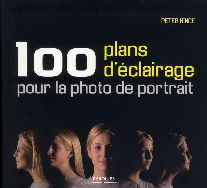 100 Plans D'Eclairage Pour La Photo De Portrait