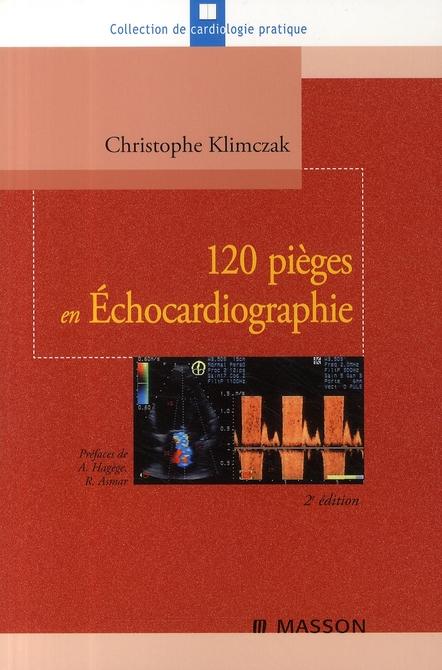 120 Pieges En Echocardiographie (2e Edition)