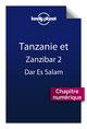Tanzanie ; Dar Es Salam (2e édition)