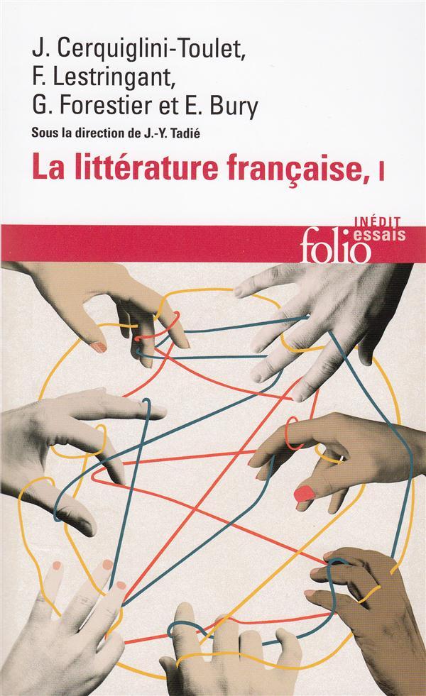 La Litterature Francaise (Dynamique & Histoire) T1