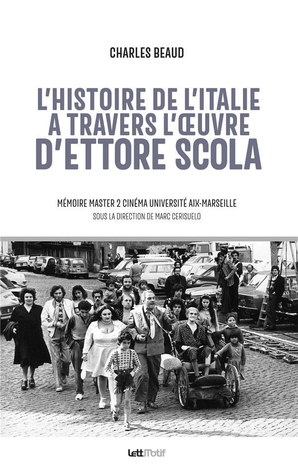 L'Histoire De L'Italie A Travers L'Oeuvre D'Ettore Scola