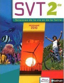 Sciences De La Vie Et De La Terre ; 2nde ; Livre De L'Eleve (Edition 2010)