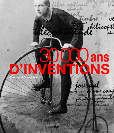 30 000 Ans D'Inventions