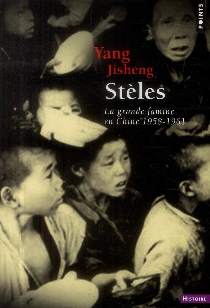 Stèles ; la grande famine en Chine (1958-1961)