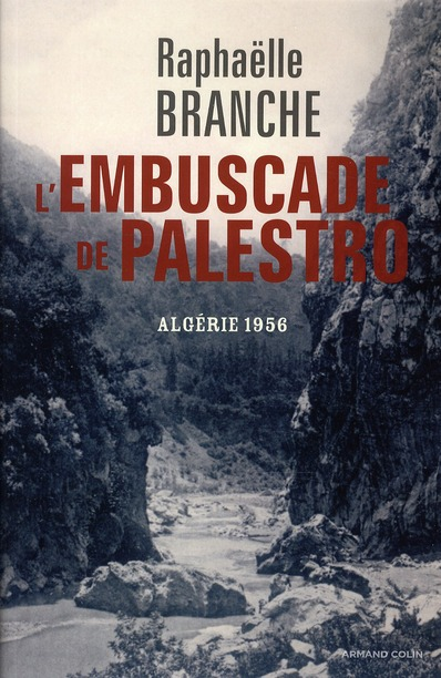 L'EMBUSCADE DE PALESTRO, ALGERIE 1956