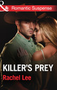 Killer's Prey (Mills and Boon Romantic Suspense) (Conard County: The N