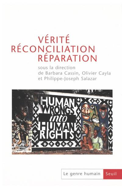LE GENRE HUMAIN 43 : VERITE RECONCILIATION REPARATION