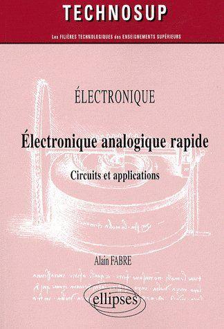 Electronique Analogique Rapide Circuits Et Application