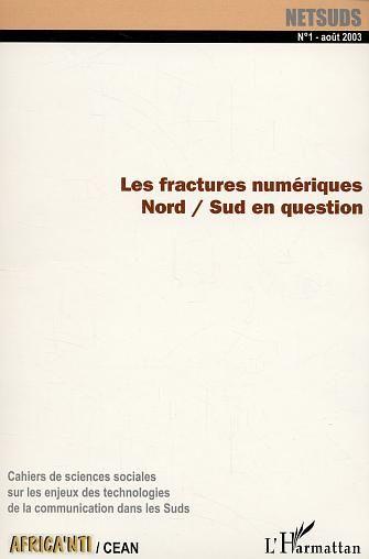 Revue Netsuds T.1; Les Fractures Numeriques Nord-Sud En Question