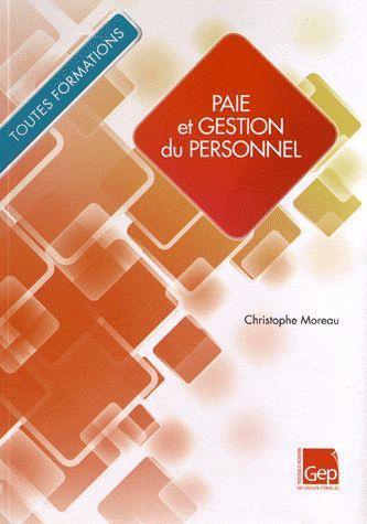 Paie Et Gestion Du Personnel ; Cas Pratique ; Bac Pro Adp Paie ; Livre D'Eleve
