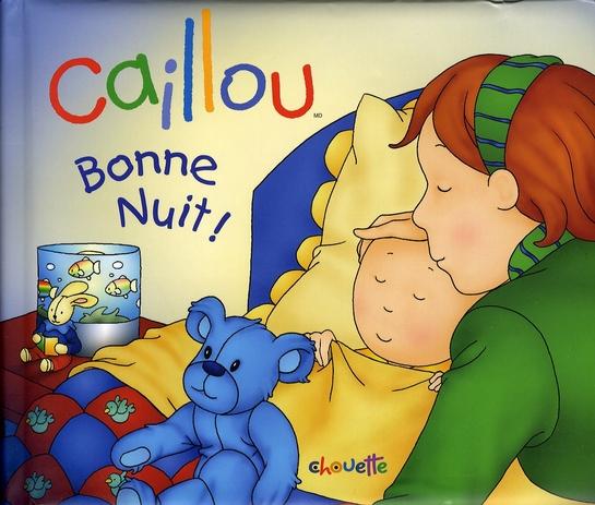Caillou Decouvre ; Caillou Bonne Nuit