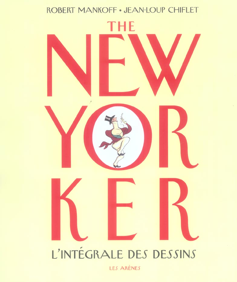 The New-Yorker ; L'Integrale