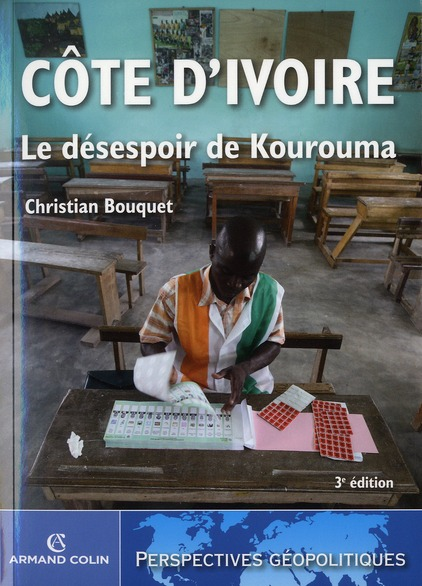 Cote D Ivoire ; Le Desespoir De Kourouma (3e Edition)