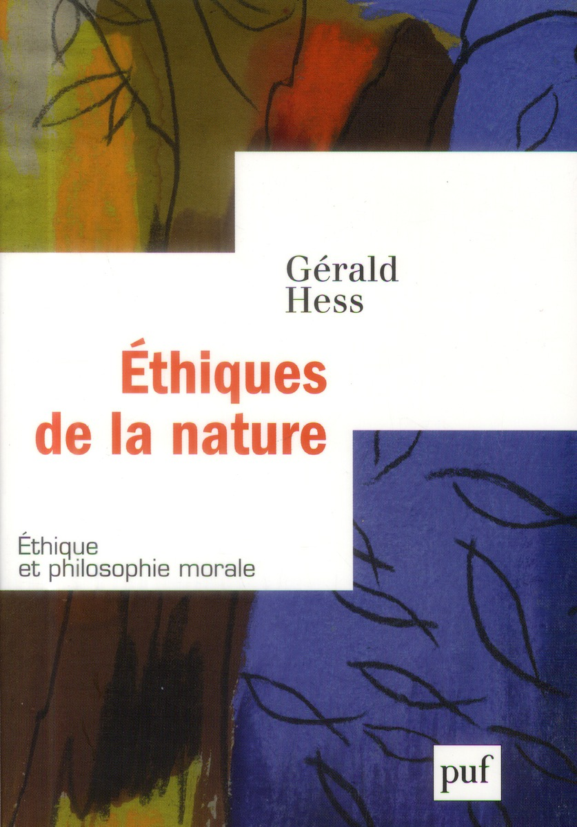 ETHIQUES DE LA NATURE, ETHIQUE ET PHILOSOPHIE MORALE