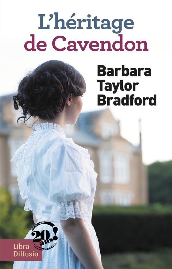 héritage de Cavendon (L') : roman   Bradford, Barbara Taylor. Auteur