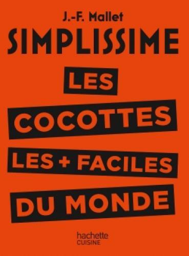 Simplissime ; Les Cocottes Les + Faciles Du Monde