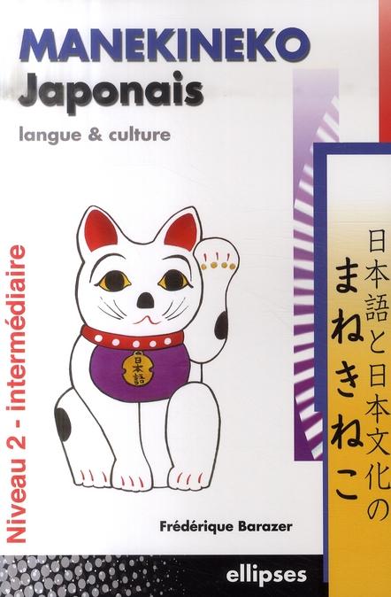Manekineko Japonais Langue Et Culture T.2