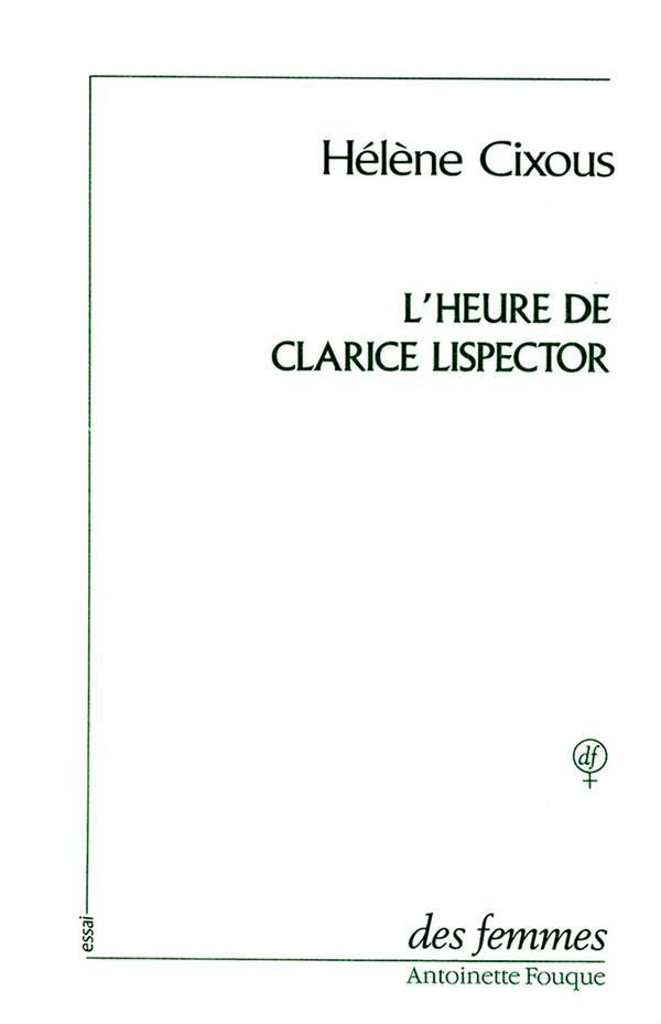 HEURE DE CLARICE LISPECTOR