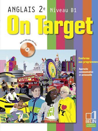 On Target Anglais 2e Eleve 2009