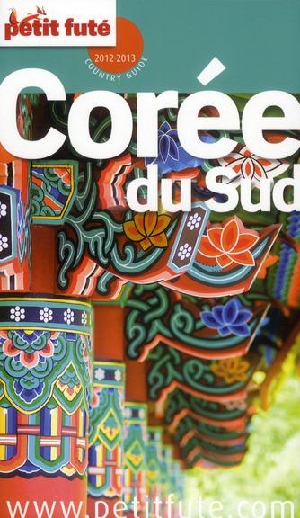 Guide Petit Fute ; Country Guide; Coree Du Sud