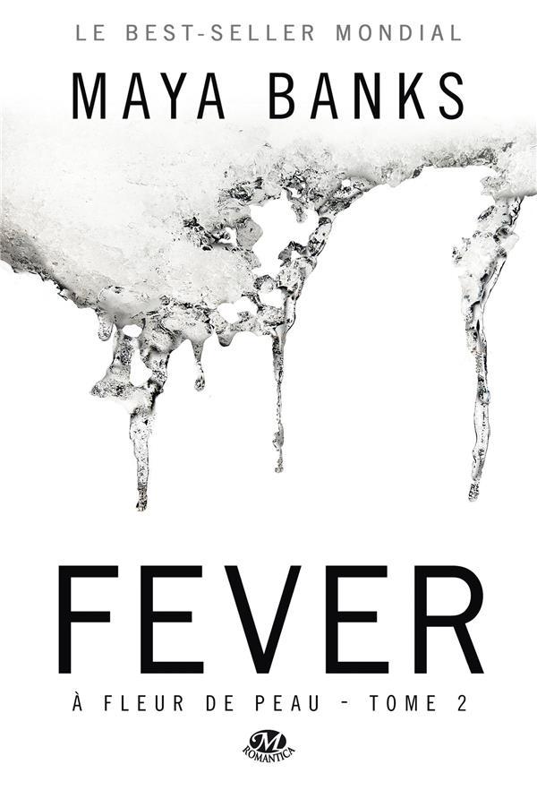A Fleur De Peau T.2 ; Fever