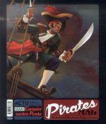 pirates mag ; le journal des vrais loups de mer - Collectif
