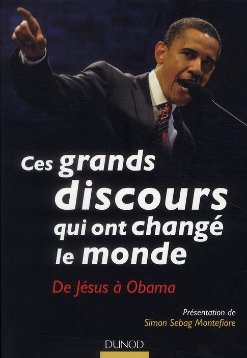 Ces Grands Discours Qui Ont Change Le Monde ; De Jesus A Obama