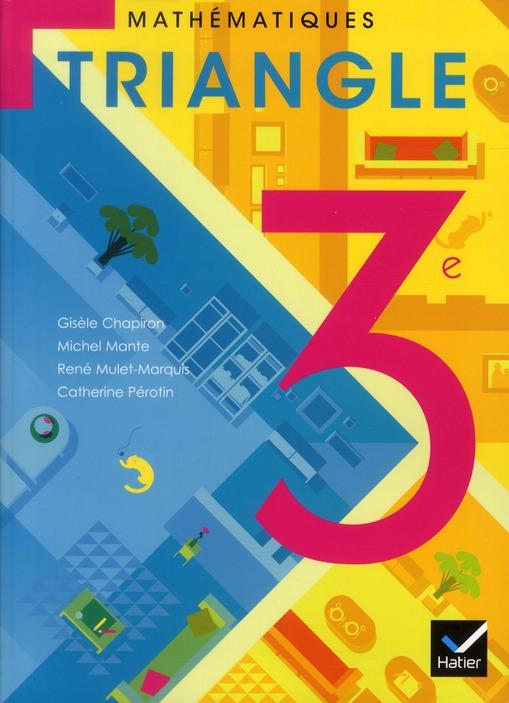 Triangle Hatier; Mathematiques ; 3eme ; Manuel De L'Eleve (Edition 2012)