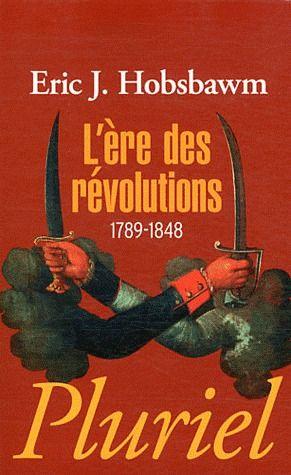 L'ERE DES REVOLUTIONS 1789-1848