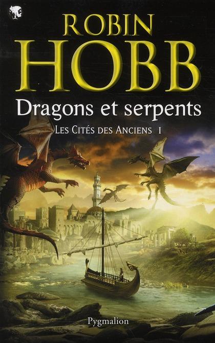 Dragons et serpents | Hobb, Robin. Auteur