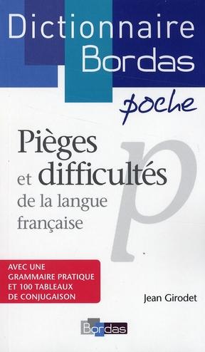 Dictionnaire Bordas Poche ; Pieges Et Difficultes De La Langue Francaise