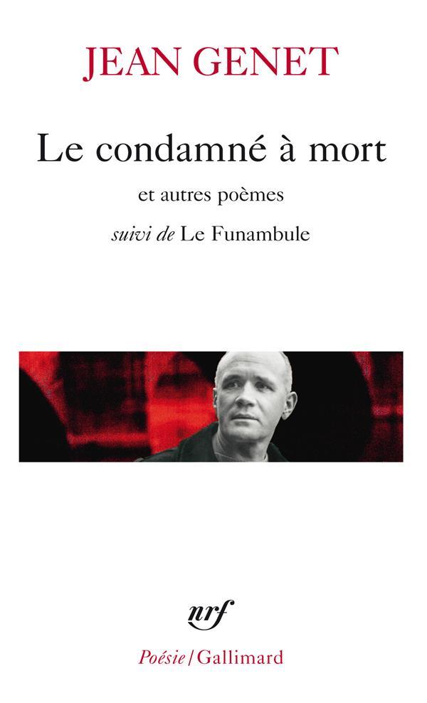 LE CONDAMNE A MORT / LE FUNAMBULE