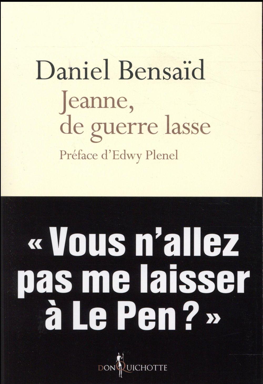 JEANNE, DE GUERRE LASSE