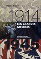 LES GRANDES GUERRES (1914-1945)