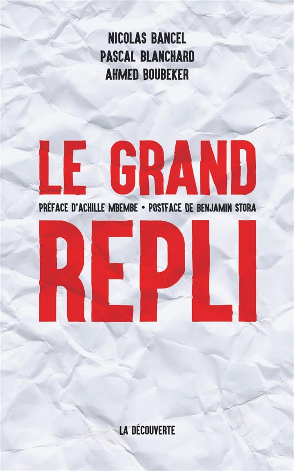 LE GRAND REPLI
