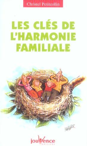 Les Cles De L'Harmonie Familiale