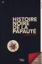Couverture de Histoire noire de la papauté
