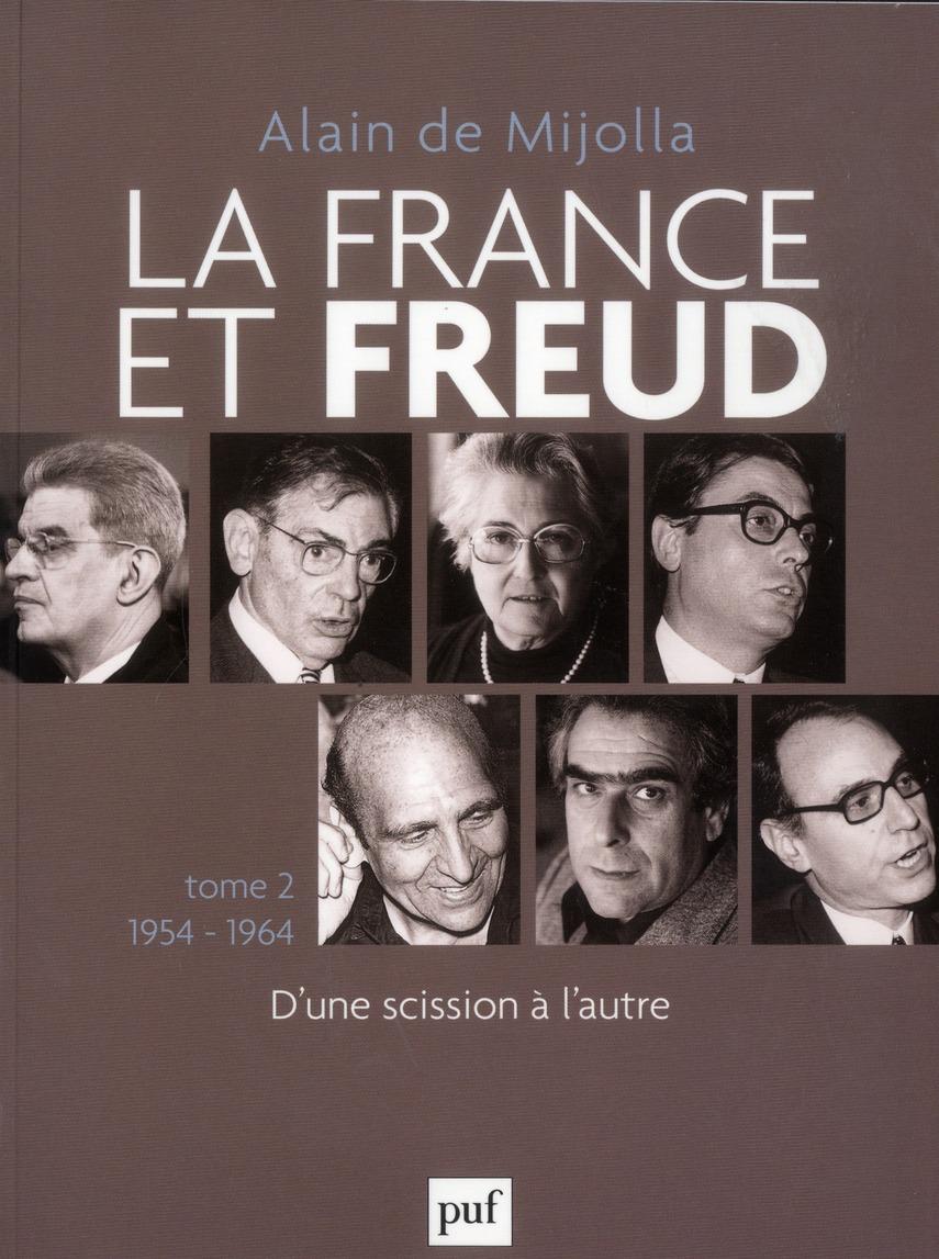 La France Et Freud T.2 ; 1954 - 1964