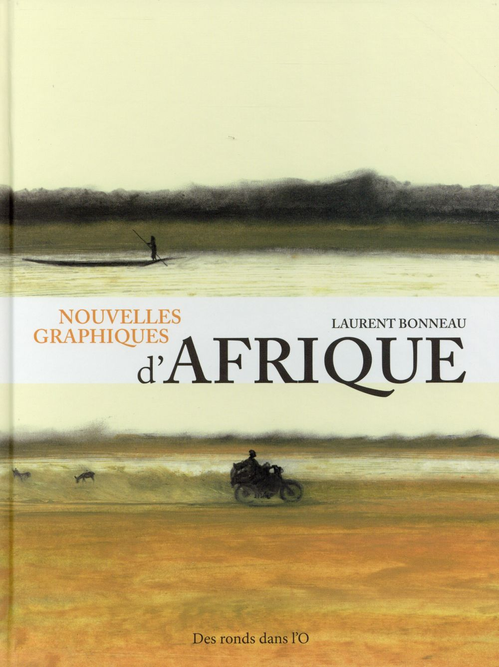 Nouvelles graphiques d'Afrique / Laurent Bonneau | Bonneau, Laurent (1988-....)