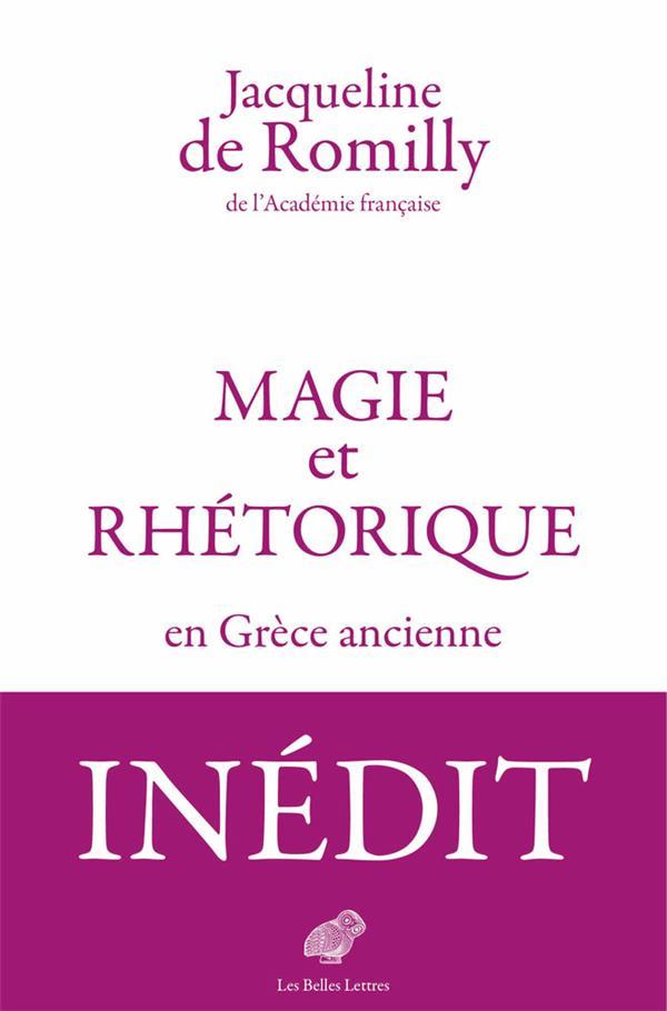 MAGIE ET RHETORIQUE EN GRECE ANCIENNE