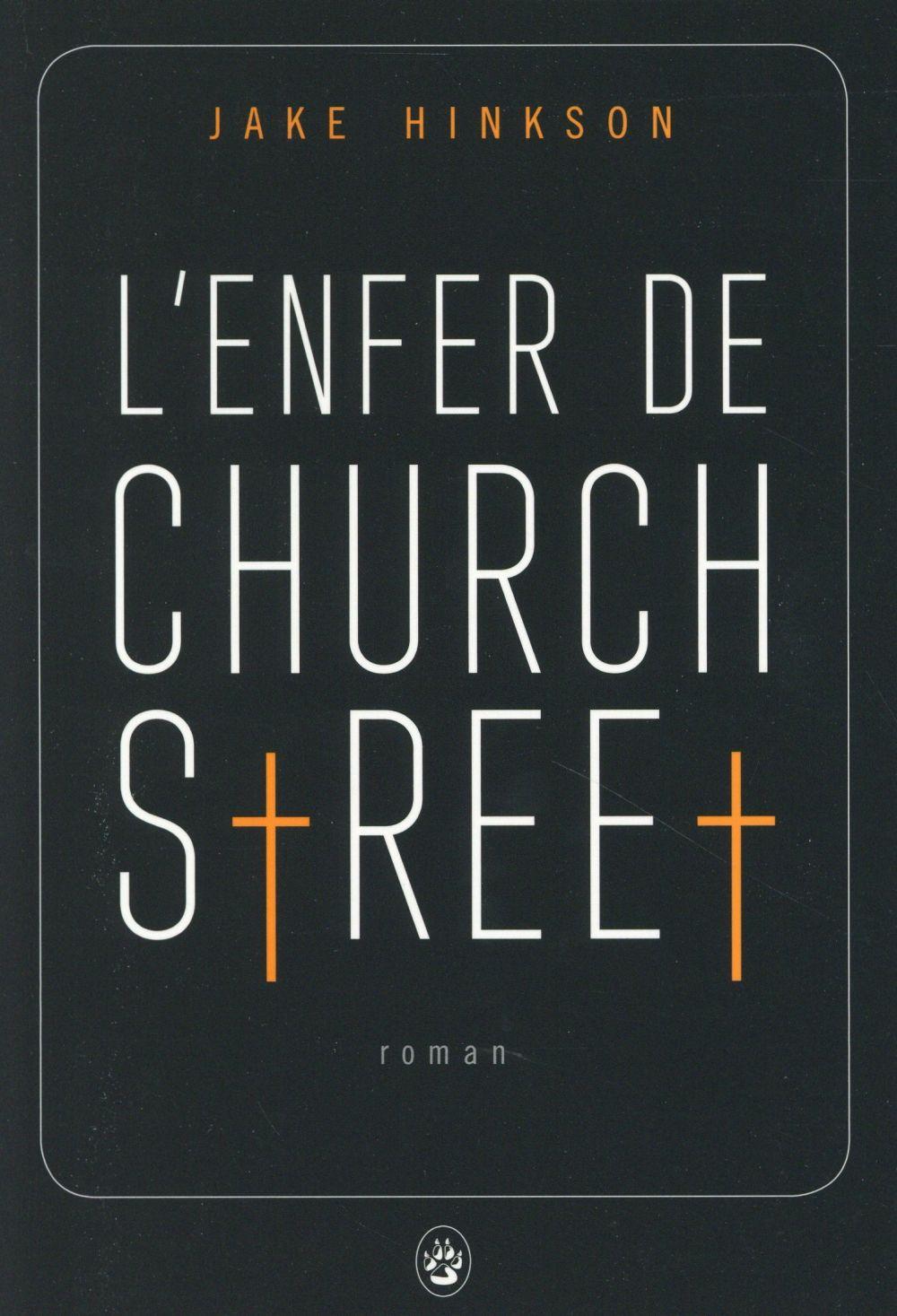 Enfer de Church Street (L') | Hinkson, Jake. Auteur