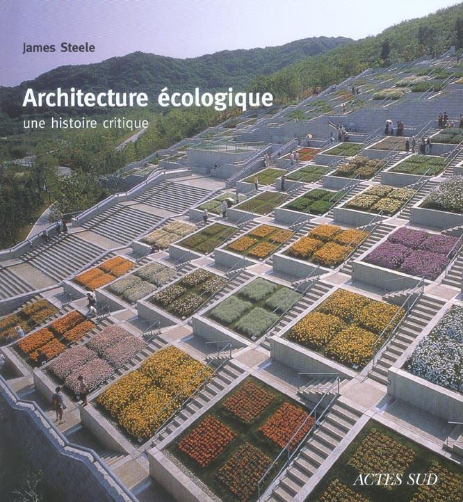 Architecture Ecologique, Une Histoire Critique